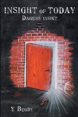Insight of Today: Dagens Insikt (Paperback)
