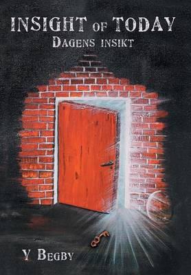 Insight of Today: Dagens Insikt (Hardback)