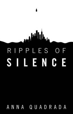 Ripples of Silence (Paperback)