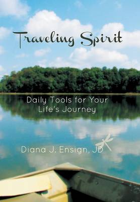 Traveling Spirit: Daily Tools for Your Life's Journey (Hardback)