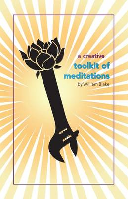 A Creative Toolkit of Meditations (Paperback)