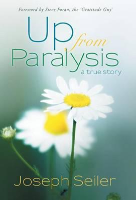 Up from Paralysis (Hardback)