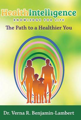 Health Intelligence: The Path to a Healthier You (Hardback)