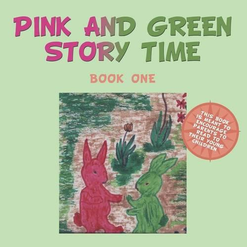 Pink and Green Story Time: Book One (Paperback)