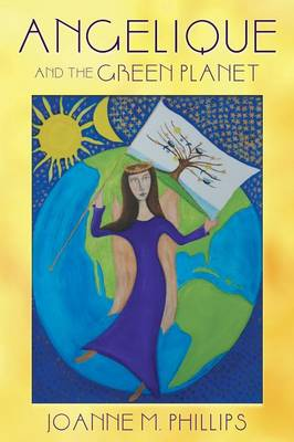 Angelique and the Green Planet (Paperback)