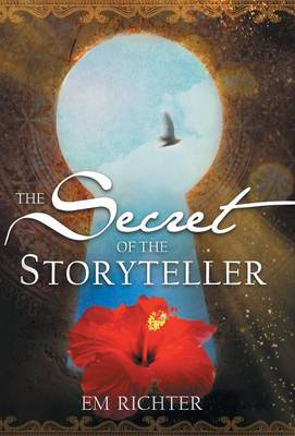 Secret of the Storyteller (Hardback)