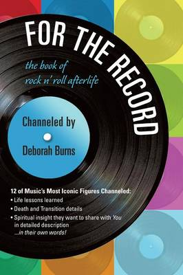 For the Record: The Book of Rock N' Roll Afterlife (Paperback)