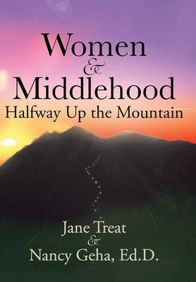 Women & Middlehood Halfway Up the Mountain (Hardback)