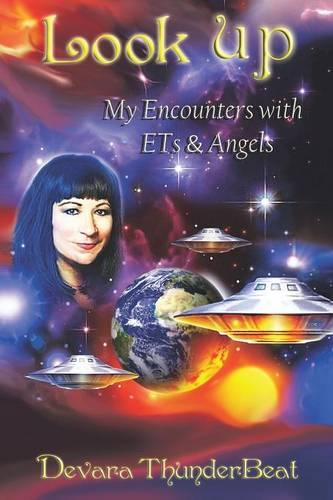 Look Up: My Encounters with Ets & Angels (Paperback)
