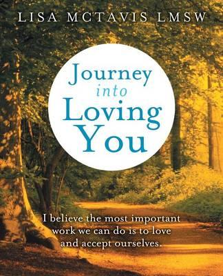 Journey Into Loving You (Paperback)