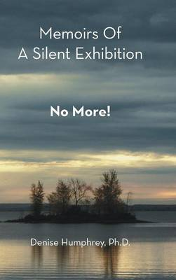 Memoirs of a Silent Exhibition: No More! (Hardback)