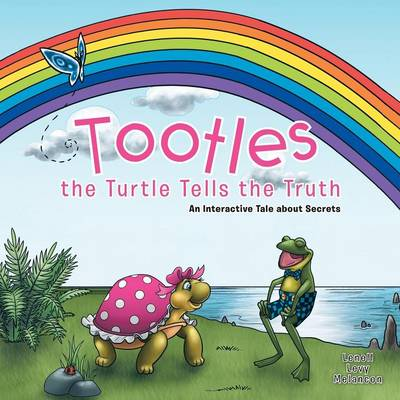 Tootles the Turtle Tells the Truth: An Interactive Tale about Secrets (Paperback)