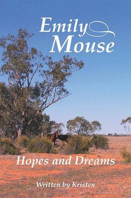 Emily Mouse: Hopes and Dreams (Paperback)