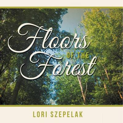 Floors of the Forest (Paperback)