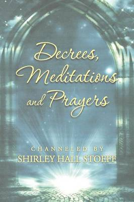 Decrees, Meditations and Prayers (Paperback)