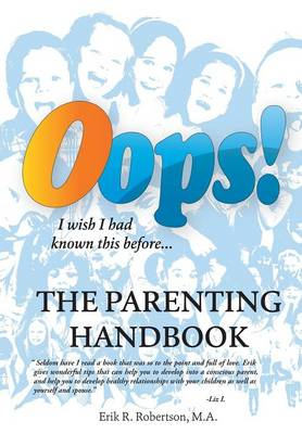 OOPS! the Parenting Handbook: I Wish I Had Known This Before (Hardback)