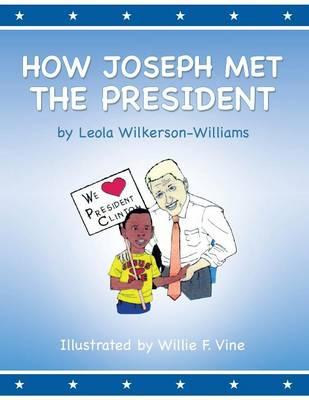 How Joseph Met the President (Paperback)