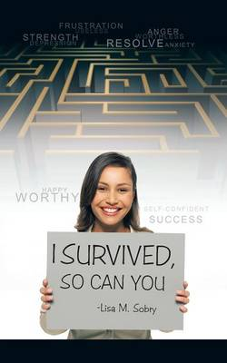 I Survived, So Can You (Paperback)