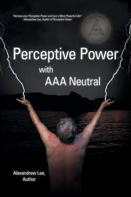 Perceptive Power with AAA Neutral (Paperback)