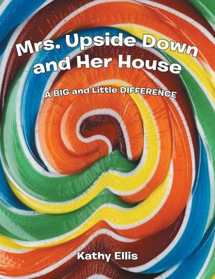 Mrs. Upside Down and Her House (Paperback)