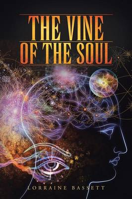 The Vine of the Soul (Paperback)