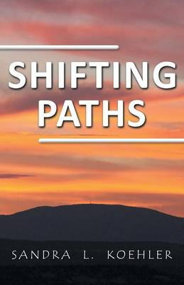 Shifting Paths (Paperback)