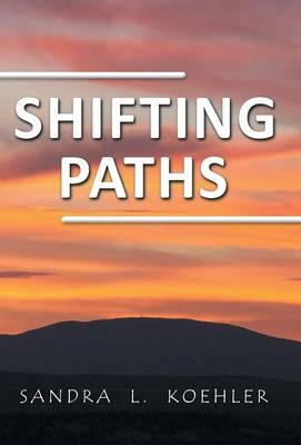 Shifting Paths (Hardback)