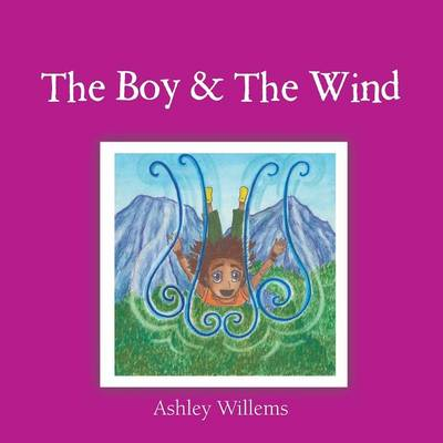 The Boy & the Wind (Paperback)