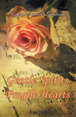 Gentle Spirits-Fragile Hearts (Paperback)