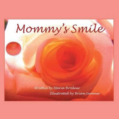 Mommy's Smile (Paperback)