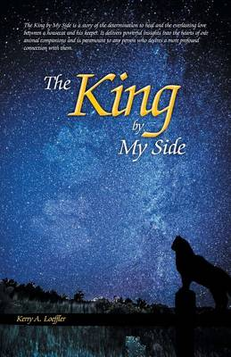 The King by My Side: A Celebration of Love and Loyalty (Paperback)