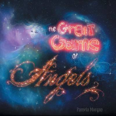 The Great Game of Angels (Paperback)