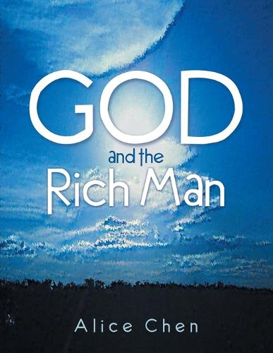 God and the Rich Man (Paperback)