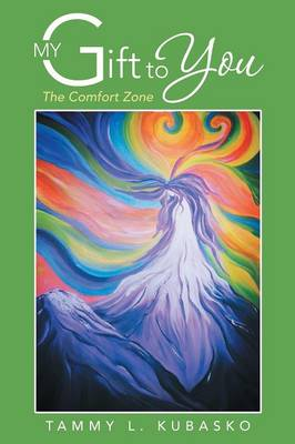 My Gift to You: The Comfort Zone (Paperback)