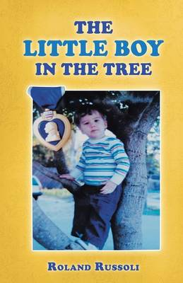 The Little Boy in the Tree (Paperback)