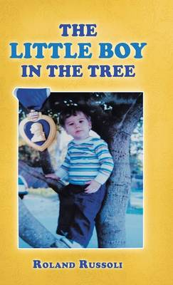 The Little Boy in the Tree (Hardback)