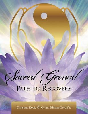 Sacred Ground,: Path to Recovery (Paperback)