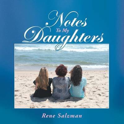 Notes to My Daughters (Paperback)