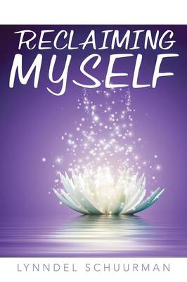 Reclaiming Myself (Paperback)