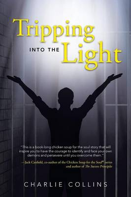 Tripping Into the Light (Paperback)