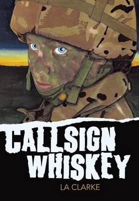 Callsign Whiskey (Hardback)