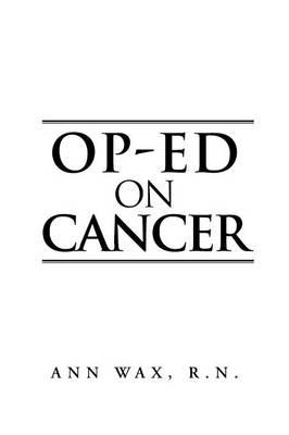 Op-Ed on Cancer (Paperback)