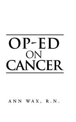 Op-Ed on Cancer (Hardback)