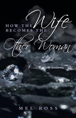 How the Wife Becomes the Other Woman (Paperback)