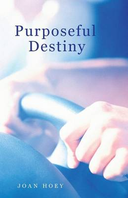 Purposeful Destiny (Paperback)