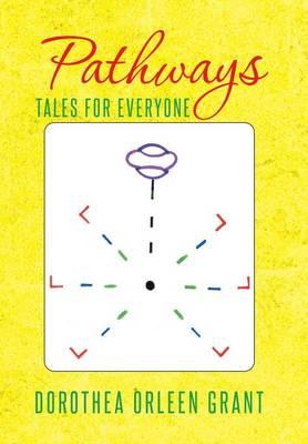 Pathways: Tales for Everyone (Hardback)