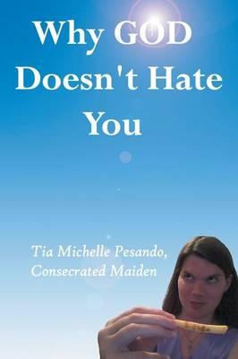 Why God Doesn't Hate You (Paperback)