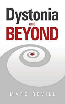 Dystonia and Beyond (Paperback)