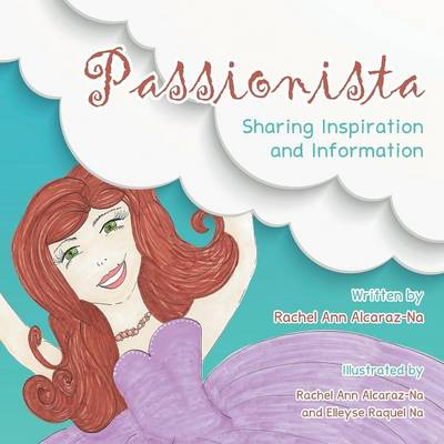 Passionista: Sharing Inspiration and Information (Paperback)