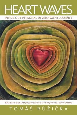 Heart Waves: Inside-Out Personal Development Journey (Paperback)